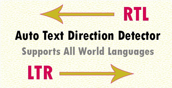 Provides Smart Direction Detection Of Any Text (Mixed Or Not) - LTR or RTL